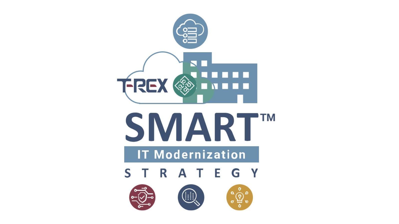 T-Rex SMART™ Framework: Modernizing and Securing Environments