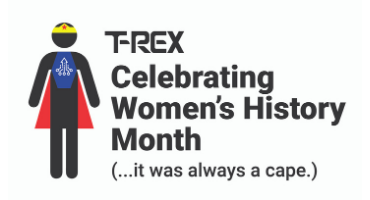 T-Rex Celebrates Women's History Month